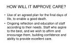 how will it improve care6
