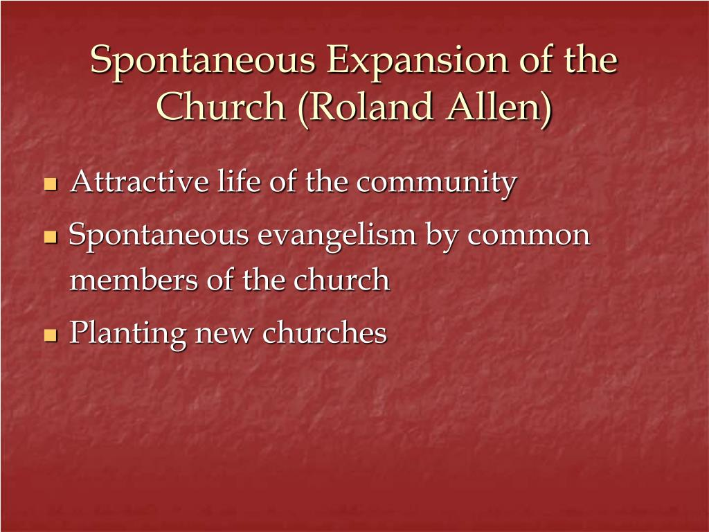 Spontaneous Expansion of the Church (Roland Allen)