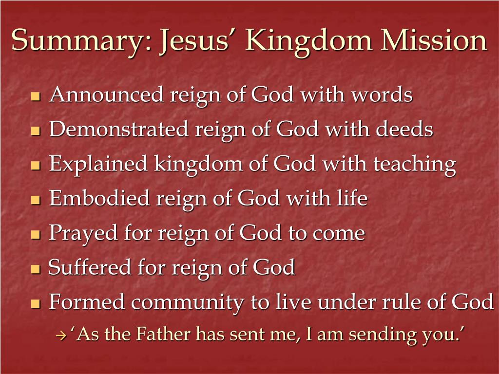 Summary: Jesus' Kingdom Mission