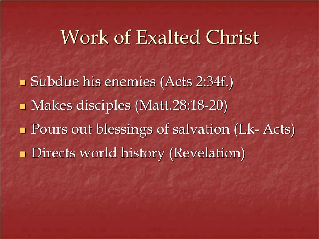 Work of Exalted Christ