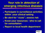 your role in detection of emerging infectious diseases