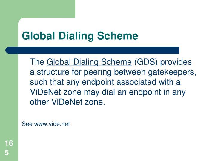 Global Dialing Scheme