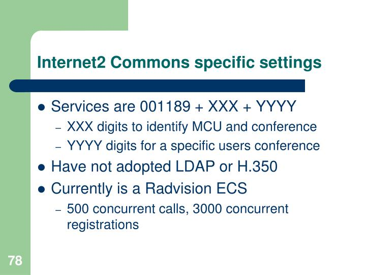 Internet2 Commons specific settings