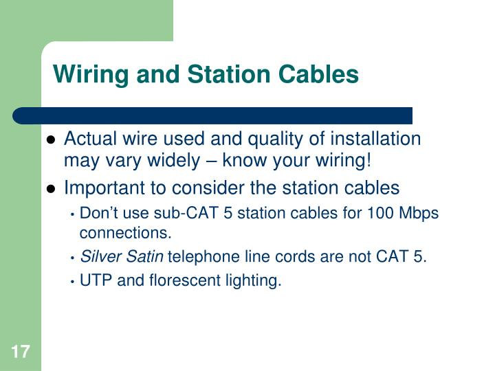 Wiring and Station Cables