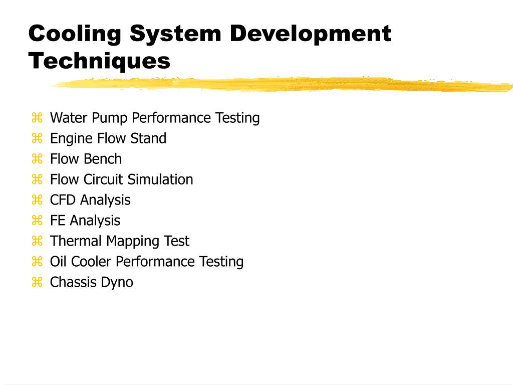Cooling System Development Techniques