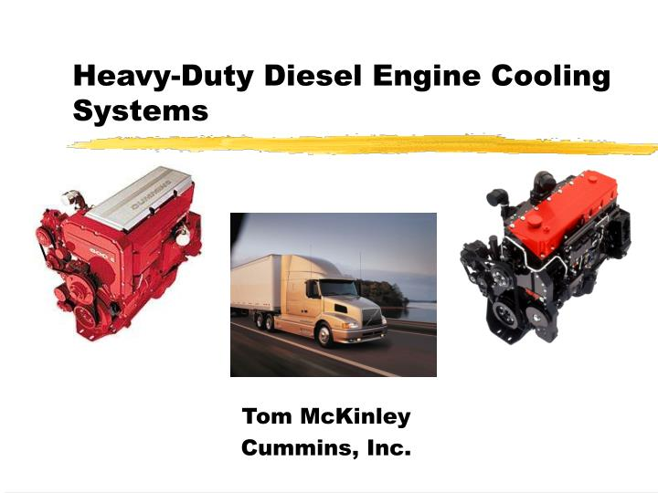 Heavy duty diesel engine cooling systems