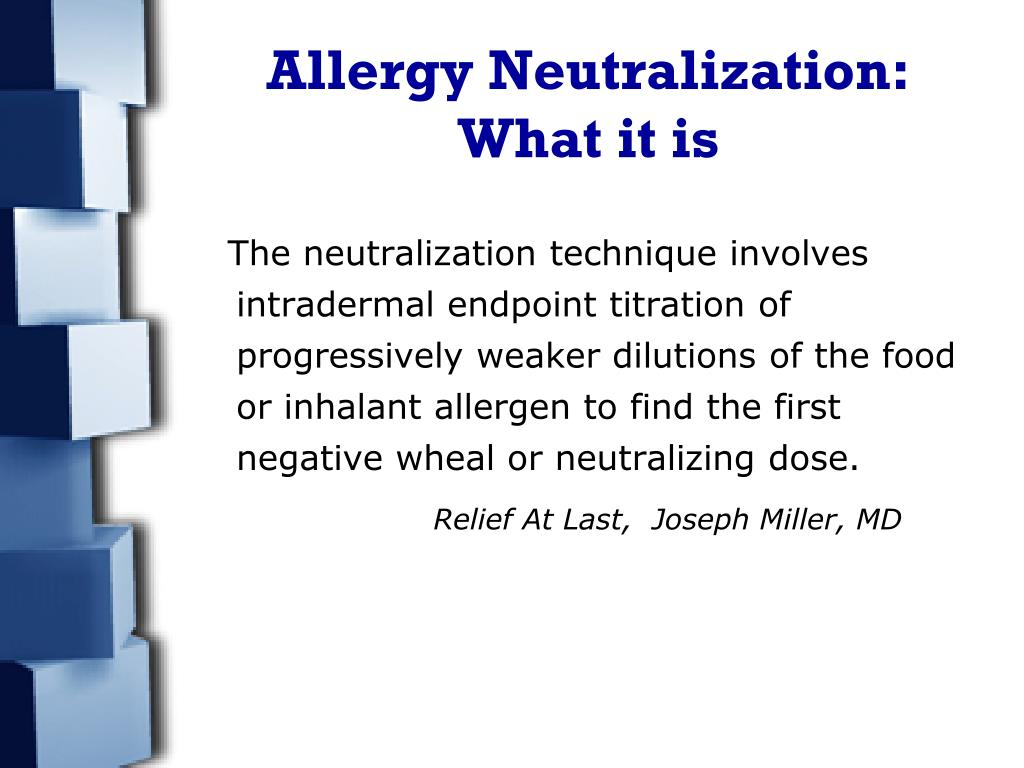 Allergy Neutralization: