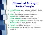 chemical allergy product examples