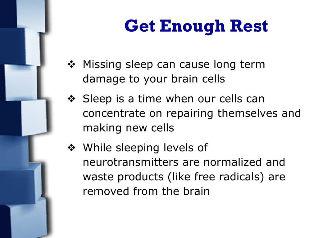 Get Enough Rest