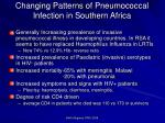 changing patterns of pneumococcal infection in southern africa