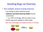 avoiding bugs via diversity