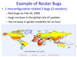 example of router bugs