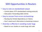 sdd opportunities in routers