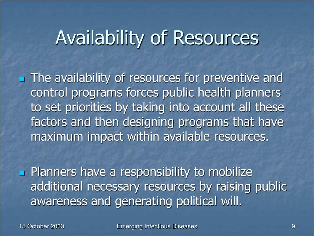 Availability of Resources