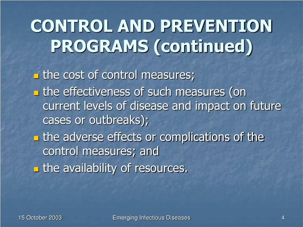 CONTROL AND PREVENTION PROGRAMS (continued)