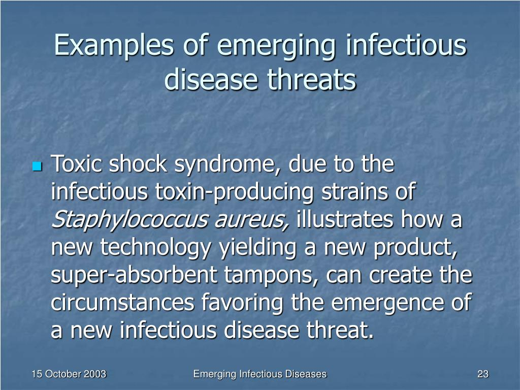 Examples of emerging infectious disease threats