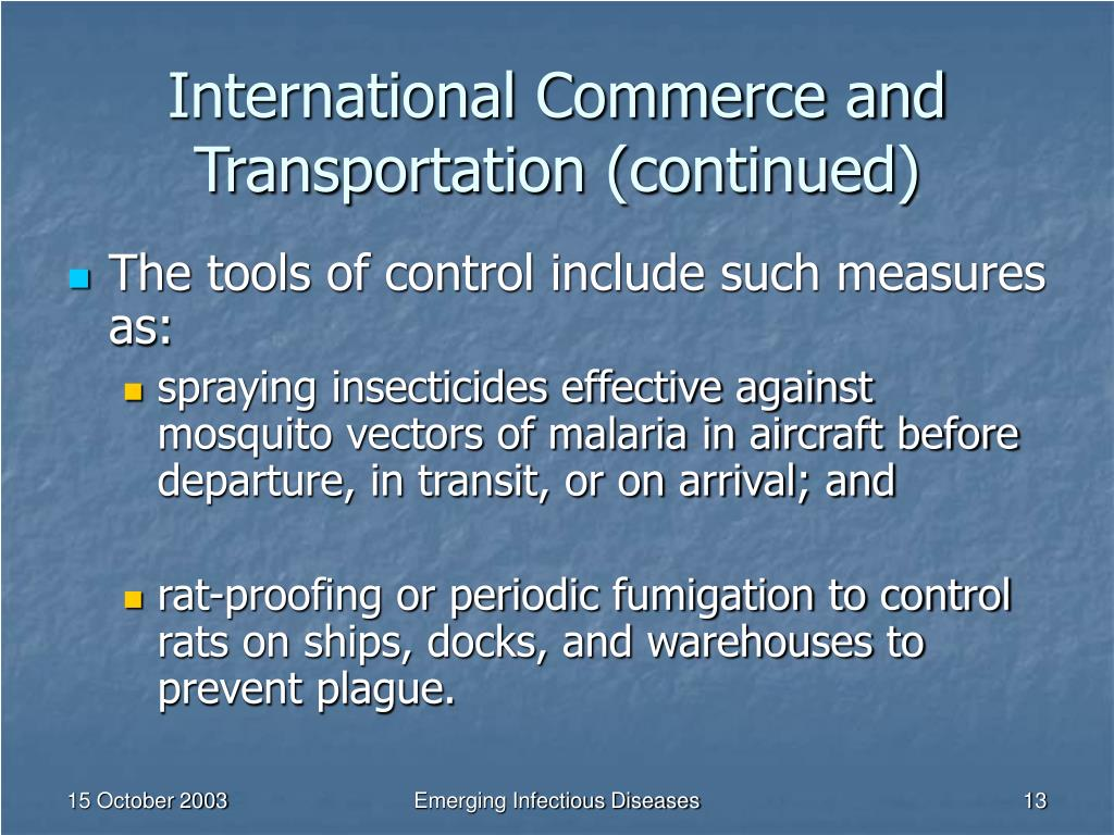 International Commerce and Transportation (continued)