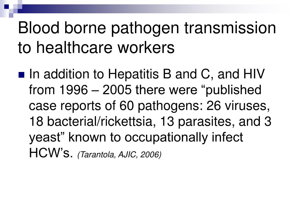 Blood borne pathogen transmission to healthcare workers