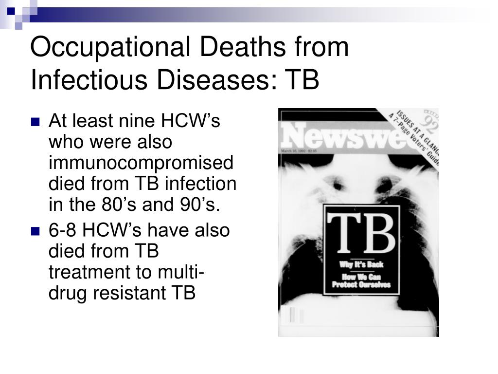 Occupational Deaths from Infectious Diseases: TB