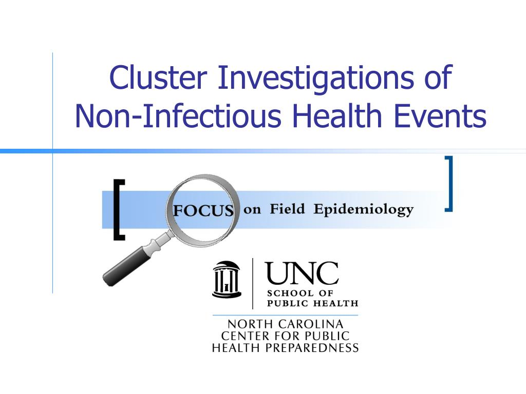 cluster investigations of non infectious health events l.