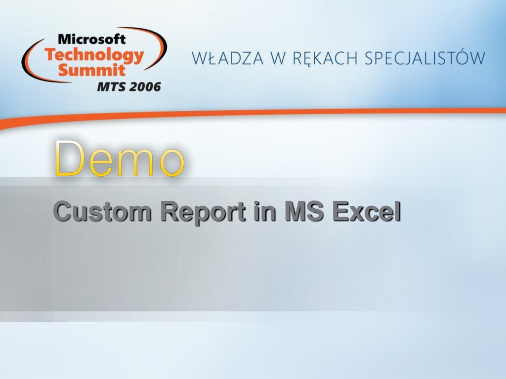 Custom Report in MS Excel