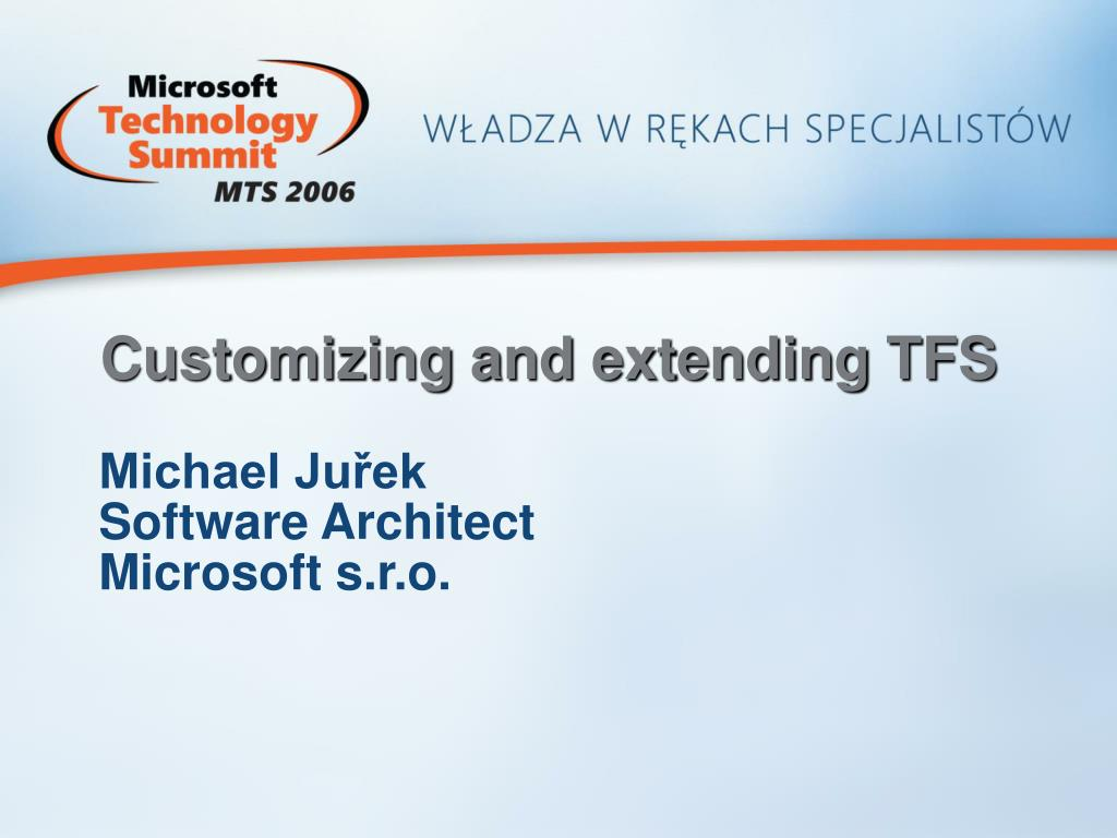 Customizing and extending TFS