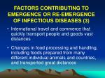 factors contributing to emergence or re emergence of infectious diseases 3