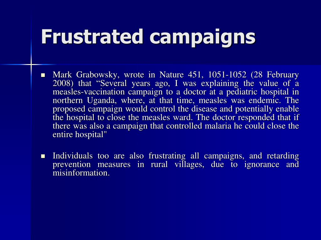 Frustrated campaigns