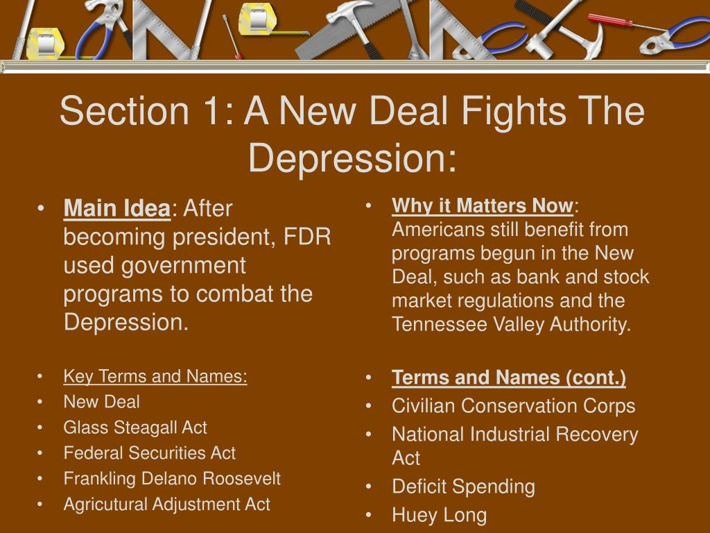 Section 1: A New Deal Fights The Depression: