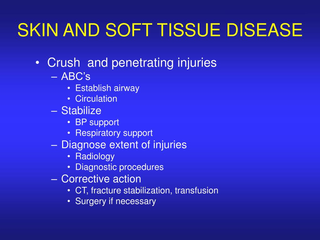 SKIN AND SOFT TISSUE DISEASE