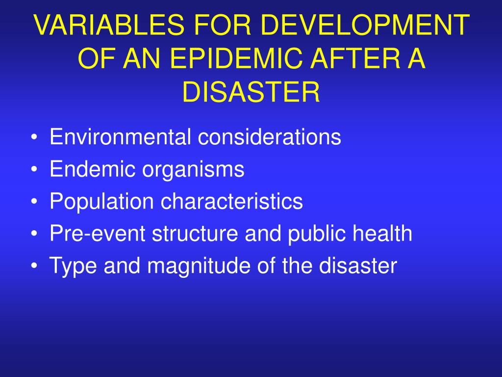 VARIABLES FOR DEVELOPMENT OF AN EPIDEMIC AFTER A DISASTER