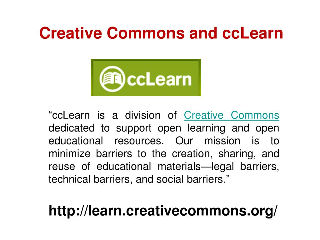 Creative Commons and ccLearn