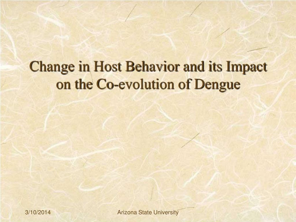 Change in Host Behavior and its Impact on the Co