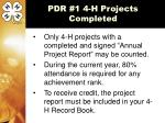 pdr 1 4 h projects completed