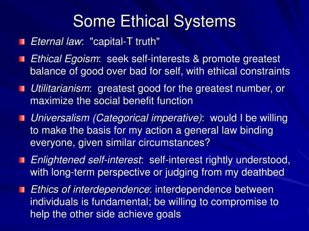 Some Ethical Systems