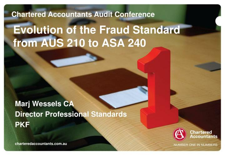 Evolution of the fraud standard from aus 210 to asa 240