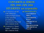 converts zeros fin 3404 fin 3404 students not responsible