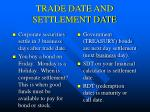 trade date and settlement date
