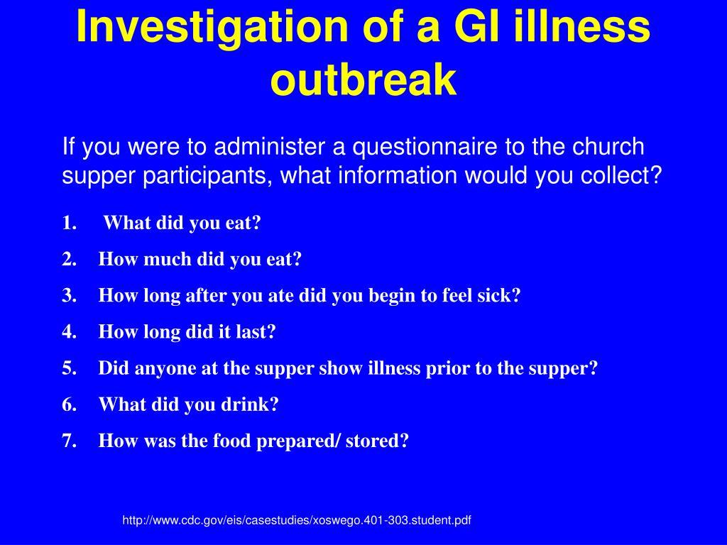 Investigation of a GI illness outbreak