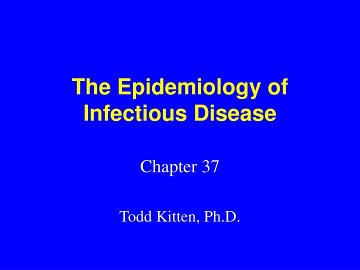 the epidemiology of infectious disease n.