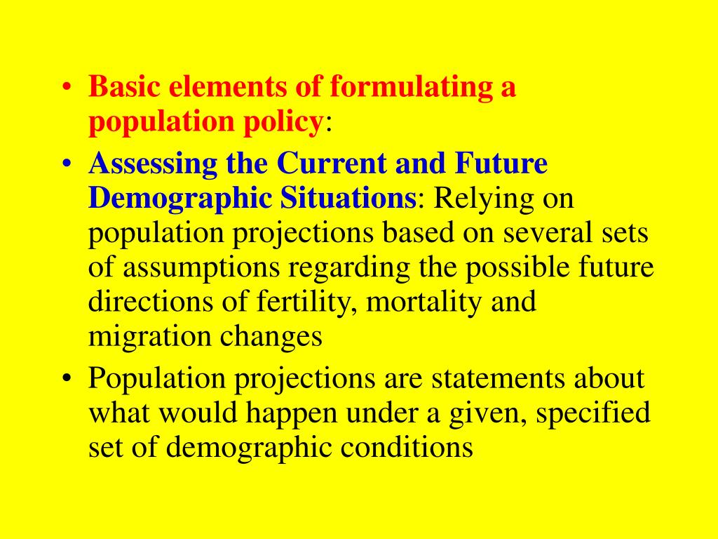 Basic elements of formulating a population policy