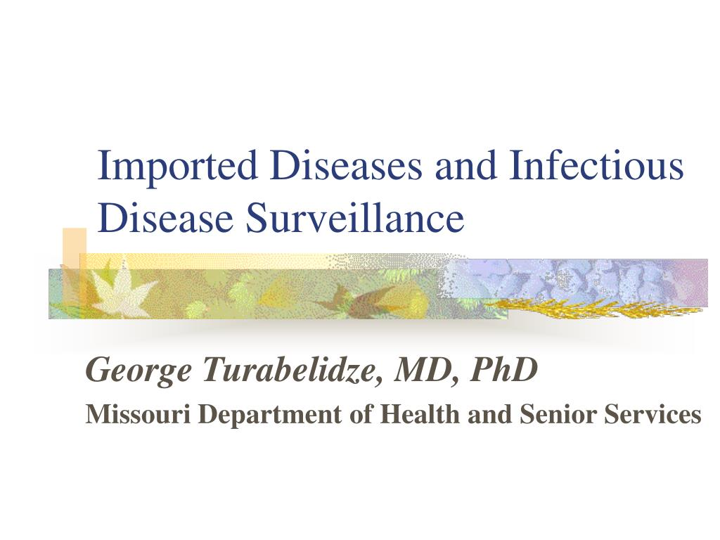 Imported Diseases and Infectious Disease Surveillance
