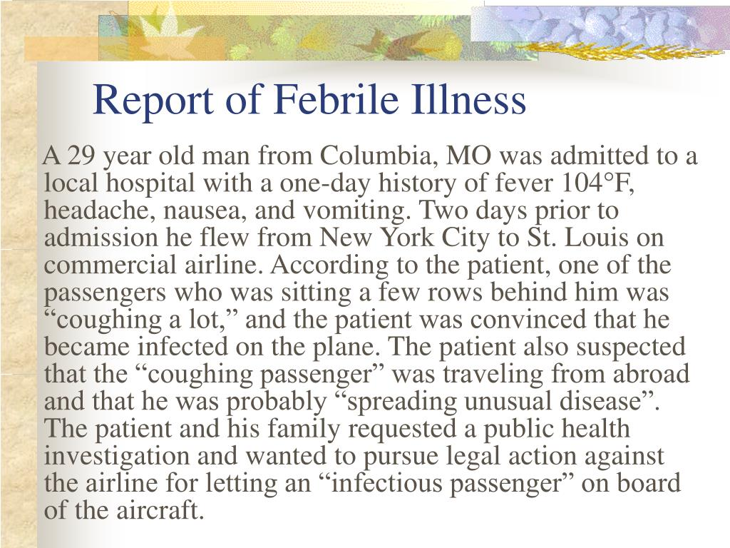 Report of Febrile Illness