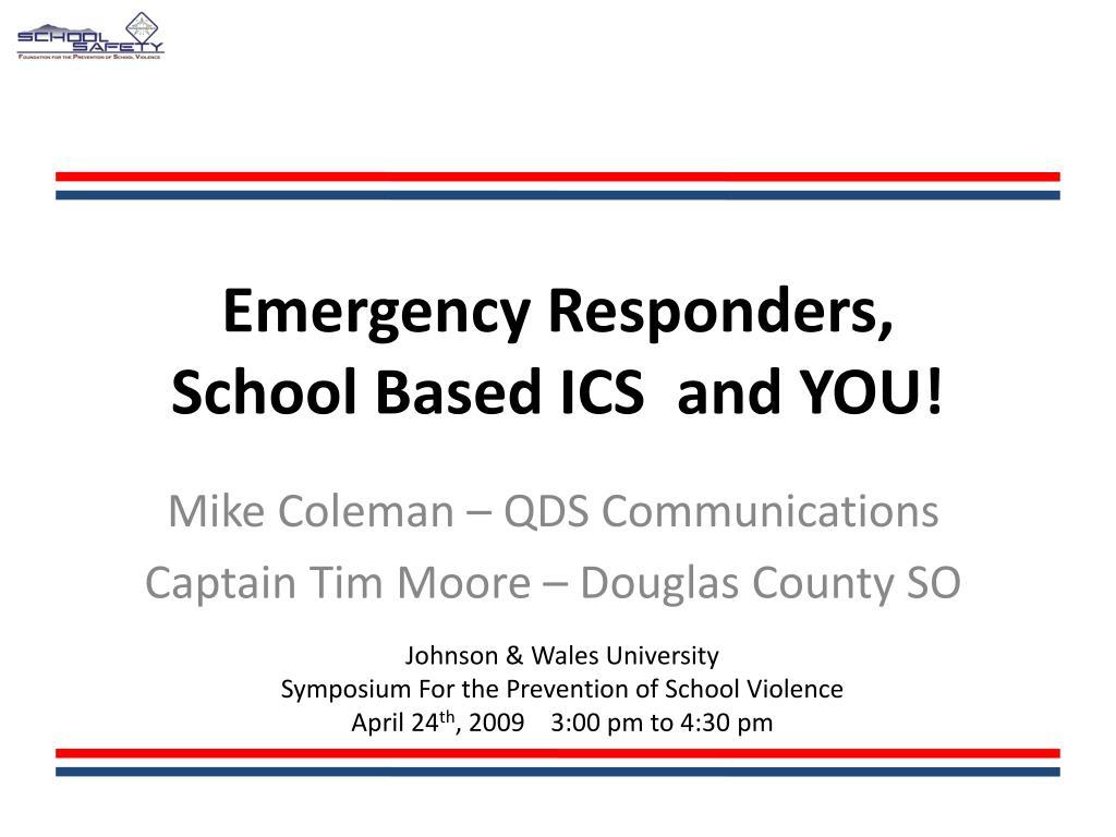 emergency responders school based ics and you l.