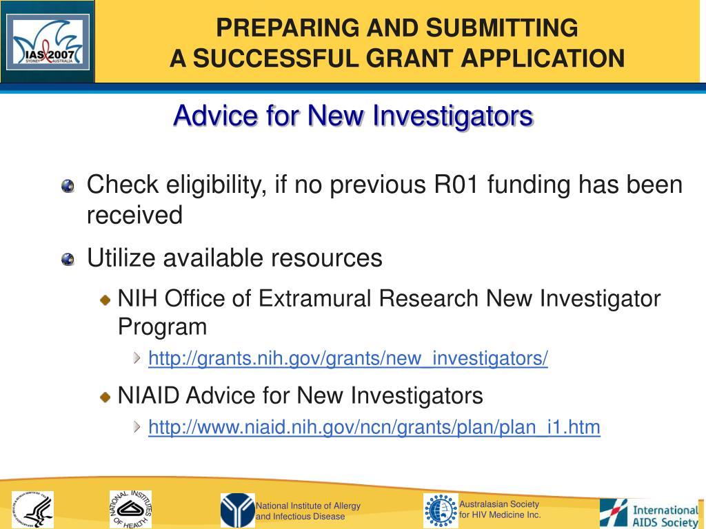 Advice for New Investigators