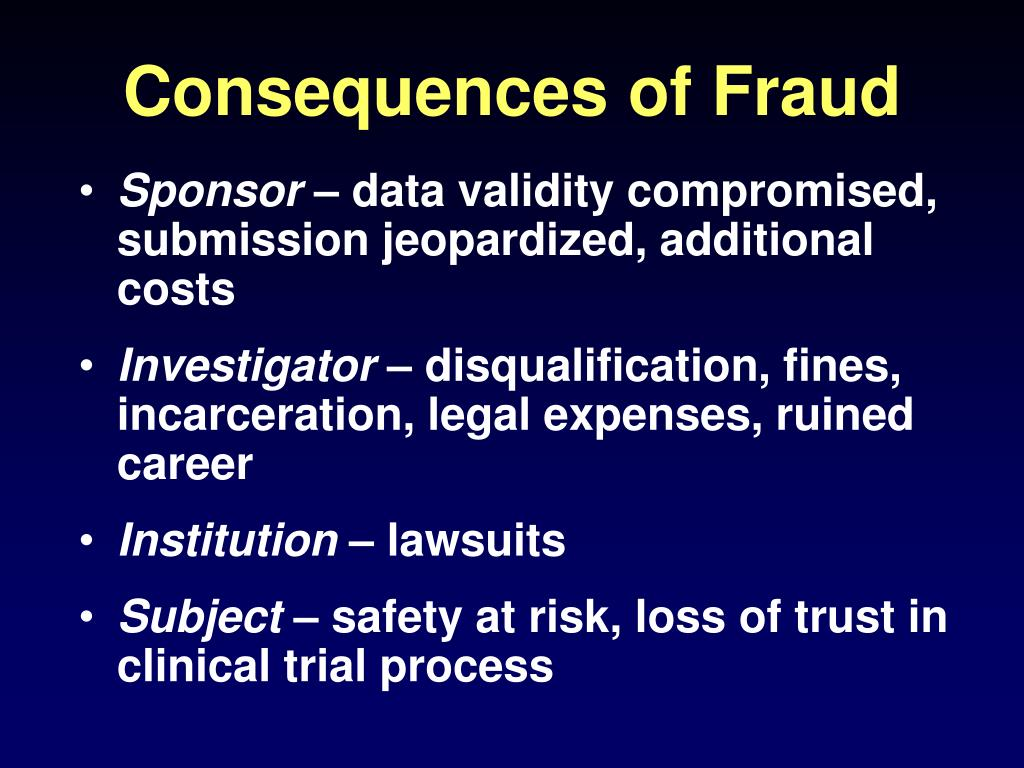 Consequences of Fraud