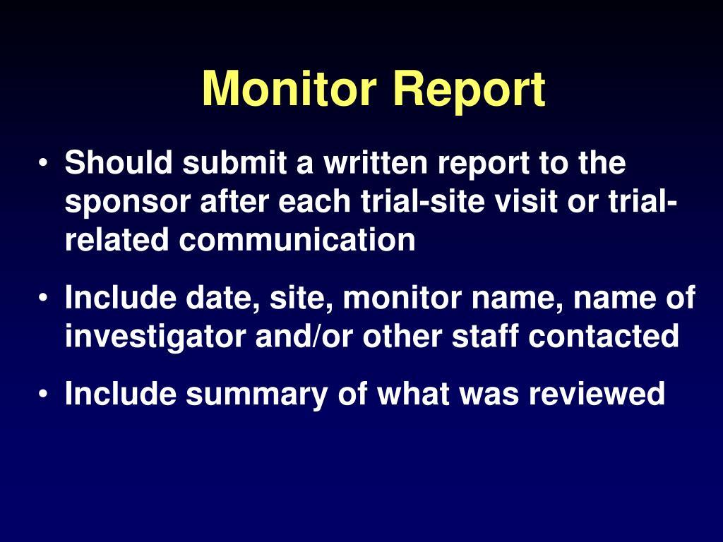 Monitor Report