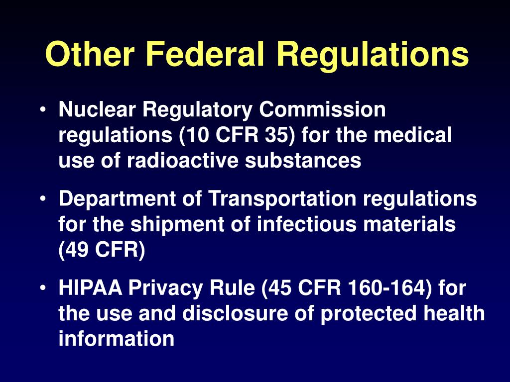 Other Federal Regulations