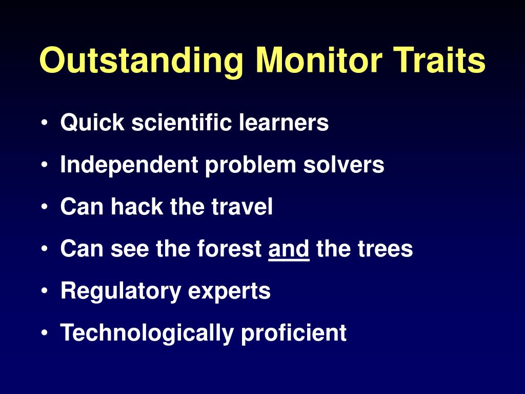 Outstanding Monitor Traits