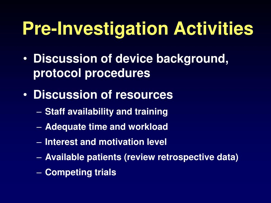 Pre-Investigation Activities